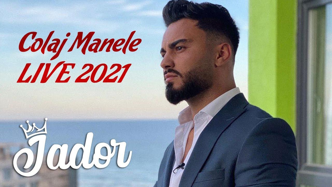 Jador ? Colaj Manele LIVE 2021