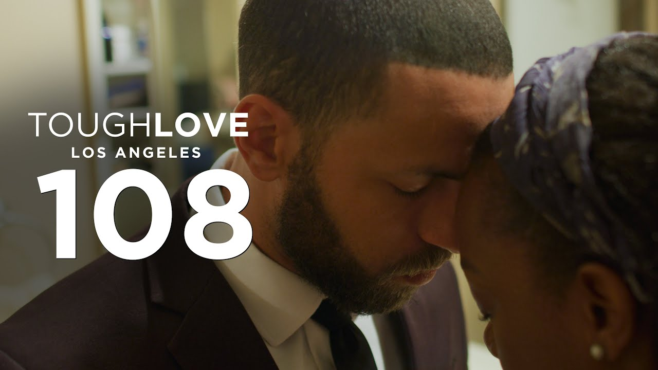 Download Tough Love: Los Angeles (Episode 8)