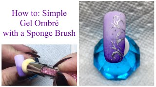 How to: Simple Canni Gel Ombré with a Sponge Brush