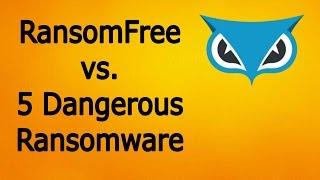 RansomFree(CyberReason) vs 5 Dangerous Ransomware - Test