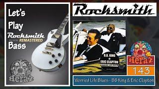 Worried Life Blues - BB King & Eric Clapton (bass) - Rocksmith 2014 CDLC