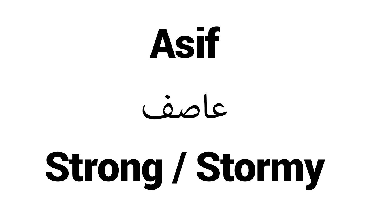 Asif - Islamic Name Meaning - Baby Names for Muslims