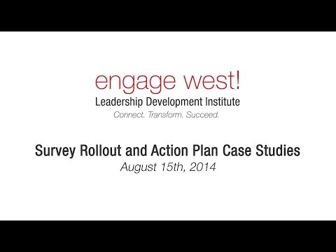 Survey Rollout and Action Plans