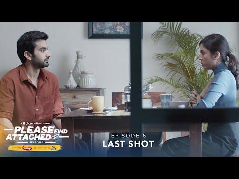 Dice Media   Please Find Attached   Web Series   S02E06   Last Shot ft. Barkha Singh & Ayush Mehra