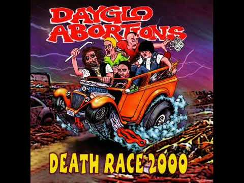Dayglo Abortions - Death Race 2000 (Full Album)