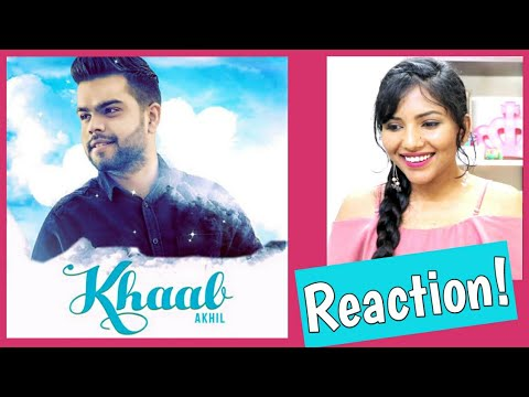 South Indian Reacts To KHAAB | Akhil | Parmish Verma | Latest Punjabi Songs 2019
