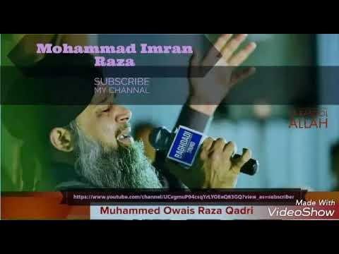 Biography of Alhaj Muhammad Owais Raza Qadri Sahab !! Full History ..