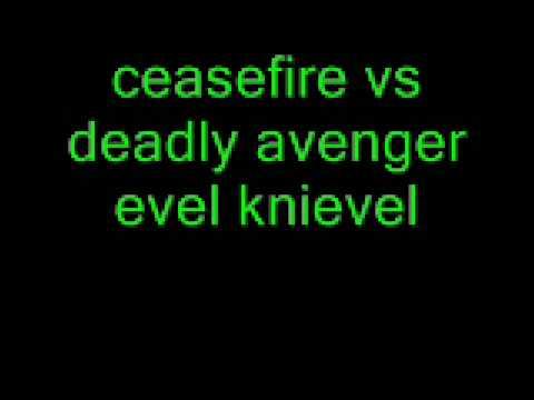 ceasefire vs deadly avenger