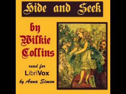 Hide and Seek by Wilkie COLLINS P 2   Romance, Adventure Fiction   Full  AudioBook