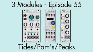3 Modules #55: Tides, Pamela's New Workout, Peaks