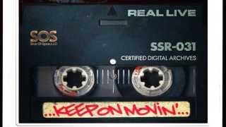 Real Live - Keep On Movin