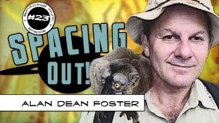 Author Alan Dean Foster talks alien worlds, sci-fi, and space travel - Spacing Out! Ep. 23
