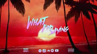 BEEZY301 - What I'm Saying