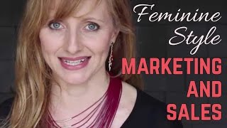 "Feminine Style ""Marketing And Sales"""