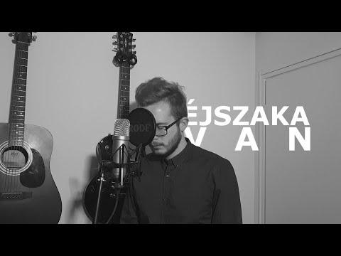 Esti Kornél - Éjszaka Van (Cover By Soma Tiszavári & Gergő Tkálecz)