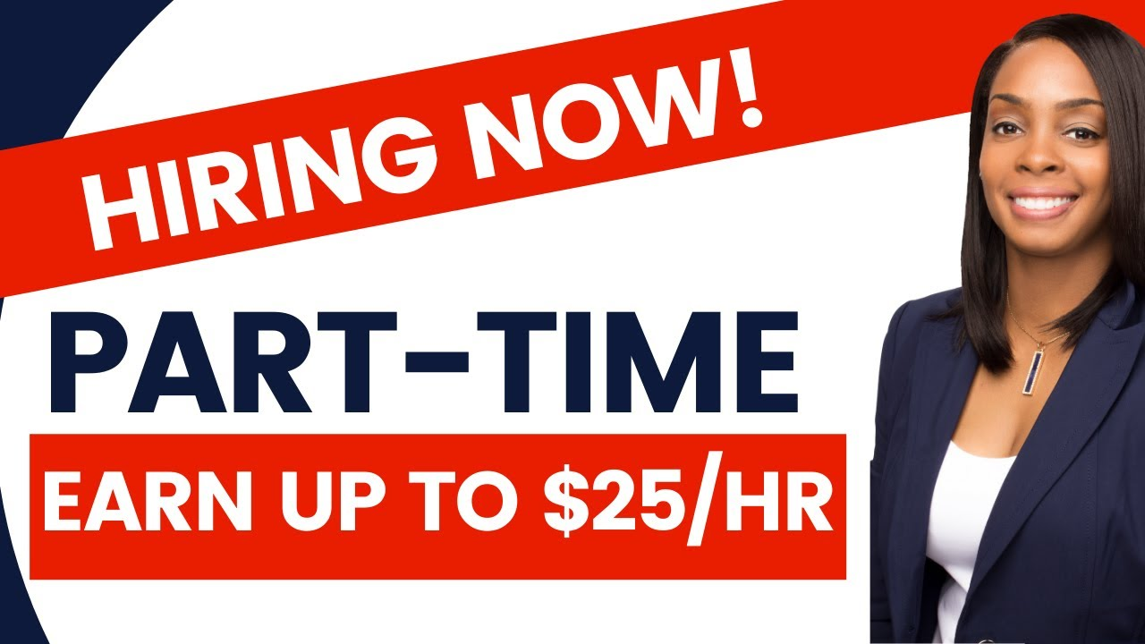 Part-Time Work from Home Jobs Hiring Now (Earn Up To $25/hr)