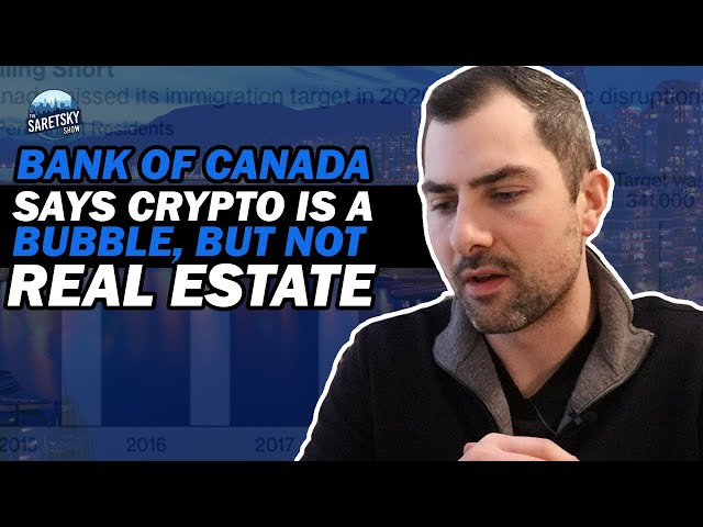 Bank of Canada Says Crypto Is A Bubble, But Not Real Estate