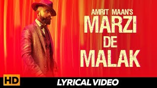 AMRIT MAAN - Marzi De Malak ( Lyrical Video )| Latest Punjabi Songs