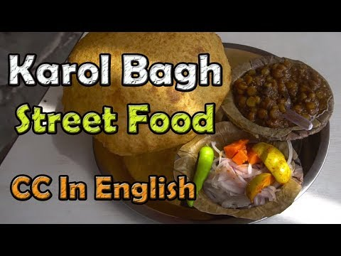 Karol Bagh street food | Bhature, Gol gappe, Tikki, Chicken roll & more