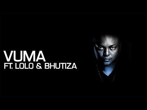 Euphonik, Bhutiza & Lolo - Vuma [Official Music Video]
