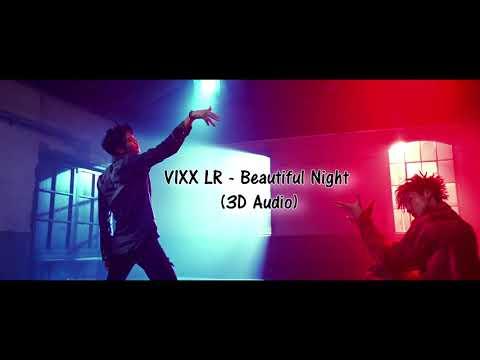 Download lagu terbaru [3D Audio] VIXX LR - Beautiful Night (아름다운 밤에) online