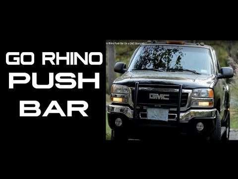 Go Rhino Push Bar On a GMC Sierra HD