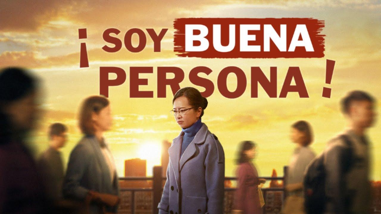 Película cristiana 2019 | ¡Soy buena persona! (Español Latino)