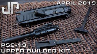 "PSC-19â""¢ Upper Builder Kit - New Product Showcase - APRIL 2019"