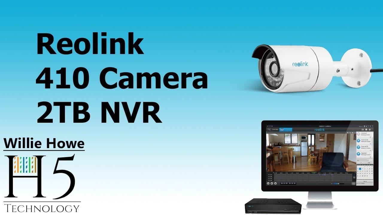 Reolink 410 Camera and NVR Intro
