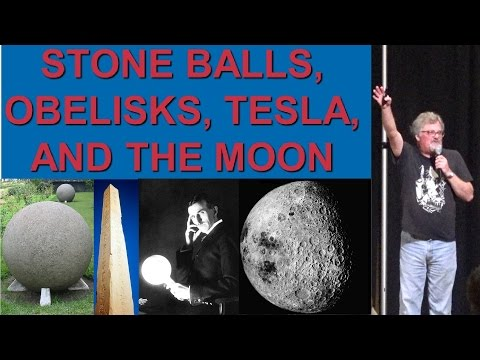 David Hatcher Childress: Stone Balls, Obelisks, Tesla, and the Moon