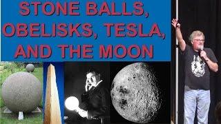David Hatcher Childress: Stone Balls, Obelisks, Tesla, and the Moon