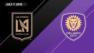 HIGHLIGHTS: Los Angeles Football Club vs. Orlando City SC | July 7, 2018