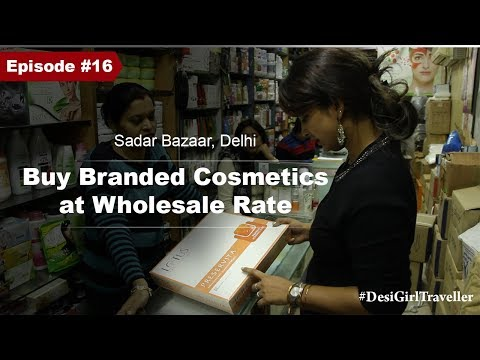 Branded Cosmetics At Wholesale Price   Sadar Bazaar Market   Shopping In Delhi