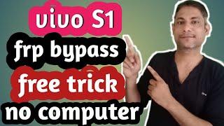 VIVO S1 (1907) FRP bypass no Computer no APK (google account remove don) free tricks 100000% works