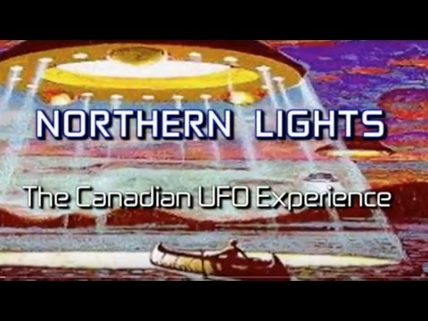 Northern Lights: The Canadian UFO Experience (2004) - Documentary
