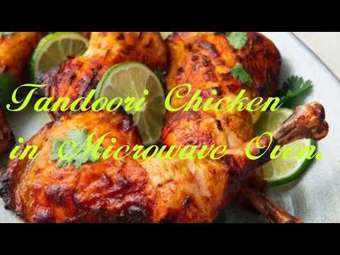 Tondoori chicken in Microwave Oven.... with in 30 minutes.