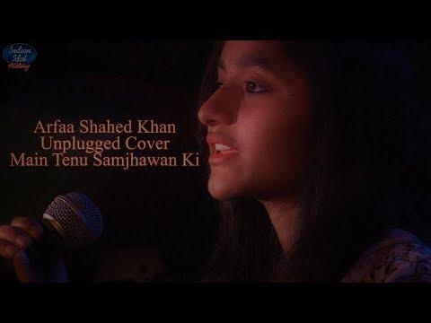 Main Tenu Samjhawan Ki | Unplugged Cover
