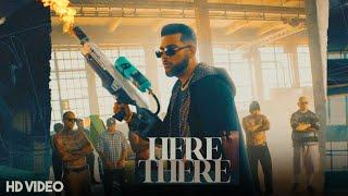 Here & There (Official Video) Karan Aujla | Latest Punjabi Song | Karan Aujla New Song