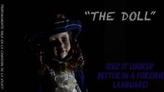 """THE DOLL"" -the best satanic rite of the world - By Chomasowea Producciones"