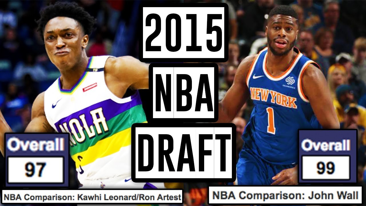 3e1315d3d1d Looking Back At 2015 NBA Draft Prospect Grades - How Do They Look Now