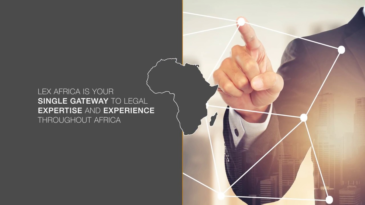 An alliance of leading law firms across Africa | LEX Africa