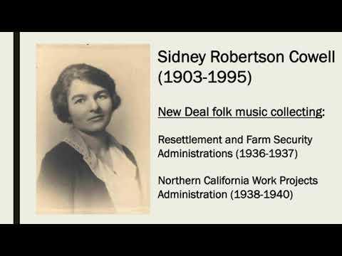 Sidney Robertson Cowell & the WPA California Folk Music Project, 19381940