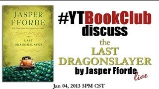 #YTBookClub discusses THE LAST DRAGONSLAYER by Jasper Fforde