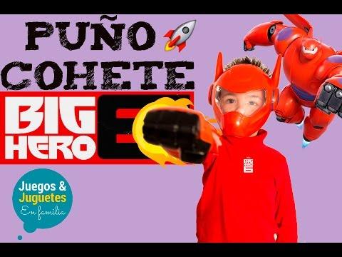 BIG HERO 6 PUÑO DE JUGUETE // ¡DESCUBRE SU POTENCIA! // BIG HERO 6 ESPAÑOL
