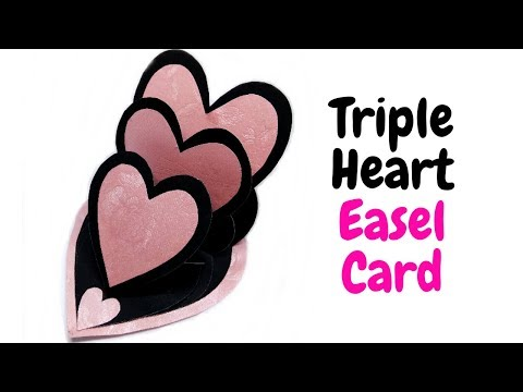 Triple Heart Easel Card || Easy Birthday Card || Scrapbooking Cards || Love Cards || Craftastic