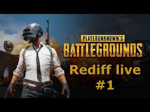 PUBG Rediff live #1