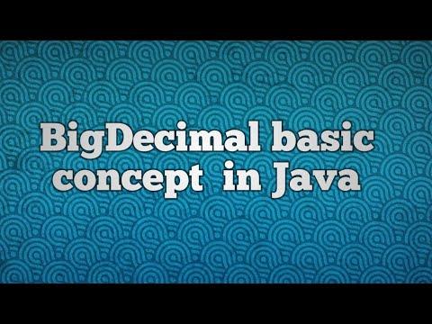 BigDecimal Basic Concept  In Java