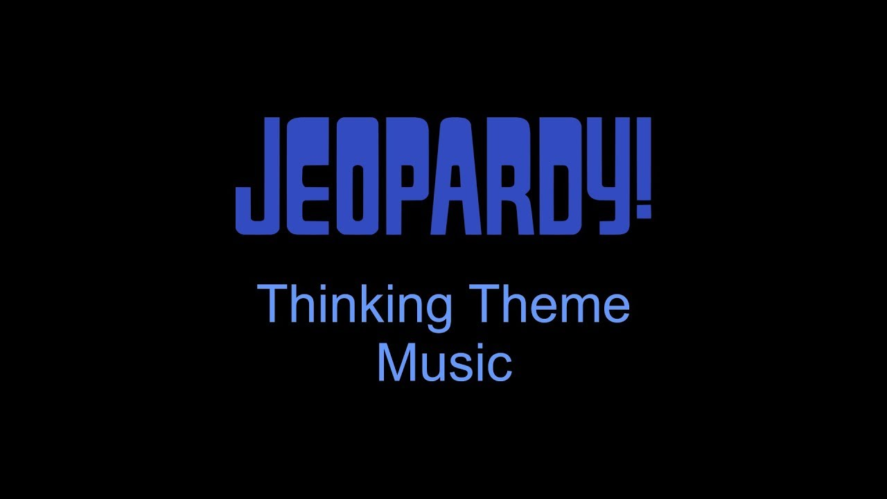 Jeopardy Thinking Theme Music/ waiting wav