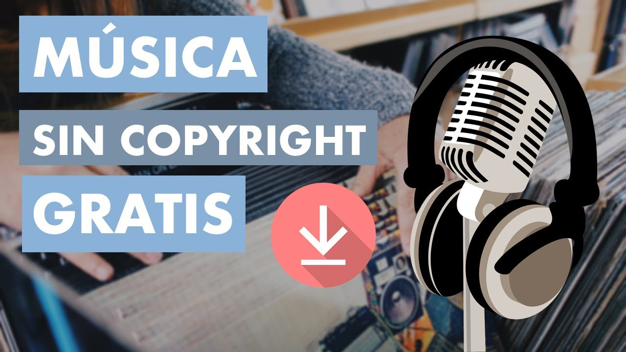 Dónde Descargar Música Sin Copyright Música Para Youtube Gratis Youtube
