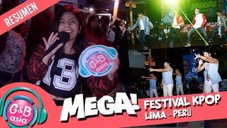 [G&B ASIA TV] Lo mejor del MEGA FESTIVAL KPOP - Lima / Peru